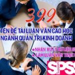 399 tên đề tài luận văn thạc sĩ ngành quản trị kinh doanh mới cập nhật