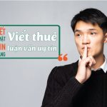 Dịch Vụ Viết Thuê Luận Văn Thạc Sĩ Uy Tín, Chuyên Nghiệp Nhất Việt Nam